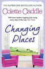 Changing Places by Colette Caddle (Paperback, 2013)