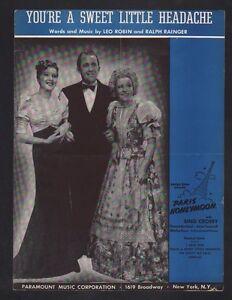 You-039-re-A-Sweet-Little-Headache-1938-Bing-Crosby-in-Paris-Honeymoon-Sheet-Music