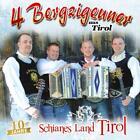 Schianes Land Tirol-10 Jahre von 4 Bergzigeuner aus Tirol (2015)