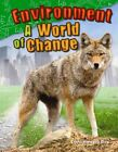 Environment: A World of Change (Grade 2) by Dona Rice (Paperback / softback, 2014)