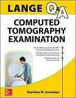 Lange Review: Computed Tomography Examination by Sharlene Snowdon (Paperback, 2016)