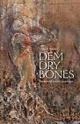 Dem Dry Bones: Preaching, Death, and Hope by Luke A Powery (Paperback, 2012)