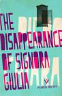 The Disappearance of Signora Giulia by Piero Chiara (Paperback, 2015)