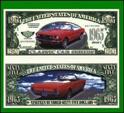 25 Factory Fresh Novelty 1965 Mustang Convertible Dollar Bills New