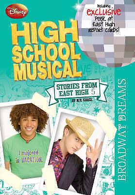 Disney  High School Musical #5 : Broadway Dreams by N.B Grace PB 2008 1st ed.,
