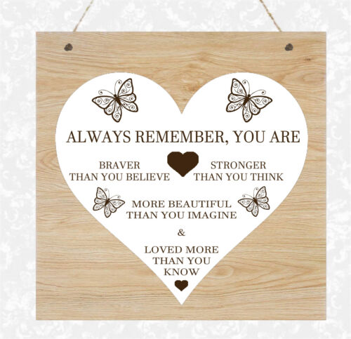 Wooden Plaque Braver than you think Daughter Sister Mum Best Friend Family