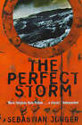 The Perfect Storm: A True Story of Man Against the Sea by Sebastian Junger (Paperback, 1998)
