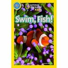 Swim, Fish! by National Geographic Kids (Paperback, 2014)