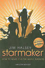 Starmaker: How to Make It in the Music Business by Jim Halsey (Paperback / softback, 2010)