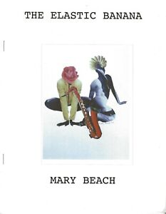 MARY-BEACH-034-THE-ELASTIC-BANANA-034-2016-PREVIOUSLY-UNPUBLISHED-NOVELLA-ONE-OF-50