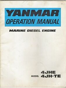 Details about Yanmar Operation Manual-Marine Diesel Engine-Models 4JHE &  4JH-TE (36 pages)