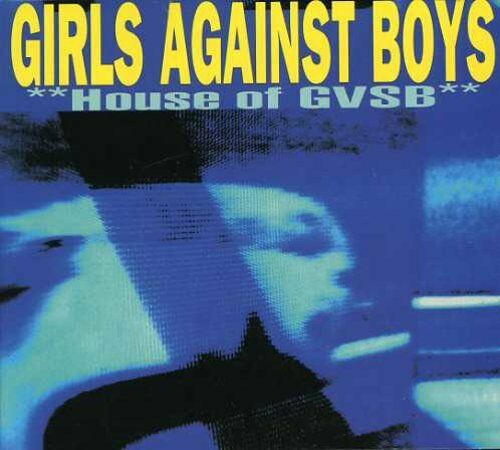 Girls Against Boys - House of GVSB [New CD]