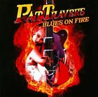 Blues On Fire by Pat Travers (CD, Jul-2012, Cleopatra)