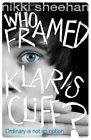 Who Framed Klaris Cliff? by Nikki Sheehan (Paperback, 2014)