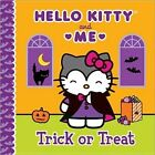 Hello Kitty and Me: Trick or Treat by Sanrio (Hardback, 2014)