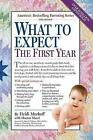 What to Expect the First Year by Heidi Murkoff (Paperback / softback)