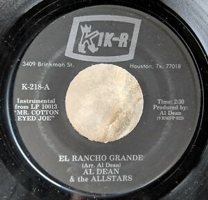C-amp-W-TEX-MEX-45-AL-DEAN-amp-the-ALLSTARS-El-Rancho-Grande-Don-t-You-Ever-Get-Tired