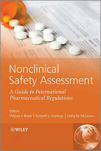 Nonclinical-Safety-Assessment-A-Guide-to-International-Pharmaceutical-Regulatio