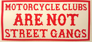 Hells-Angels-Support-034-MOTORCYCLE-CLUBS-ARE-NOT-STREET-GANGS-034-Aufkleber-Sticker