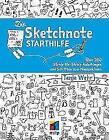 Die Sketchnote Starthilfe von Tanja Wehr (2016, Taschenbuch)