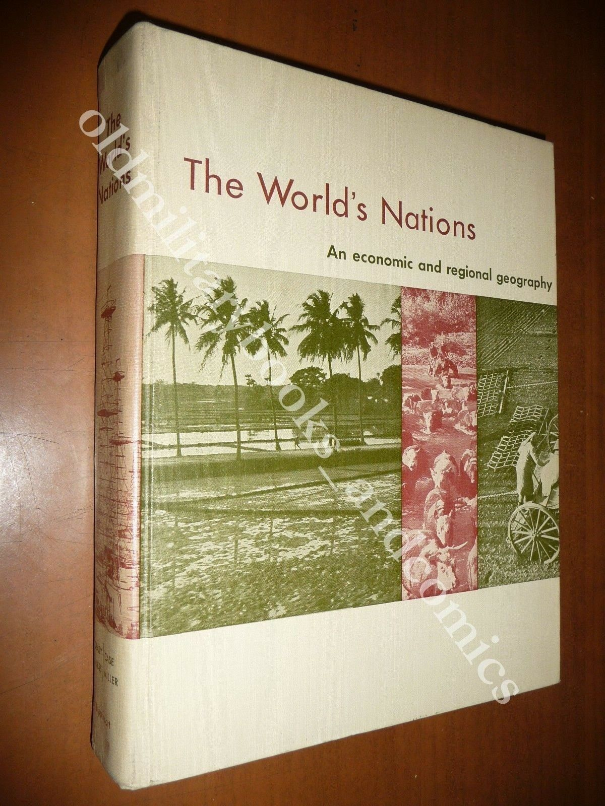 THE WORLD'S NATIONS DEASY-CASE-GRIESS-MILLER 1958 ECONOMIC GEOGRAPHY ATLAS