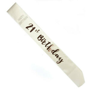 21ST-Birthday-Rose-Gold-Lettering-on-White-Sash-Party-Supplies-Birthday-Outfit