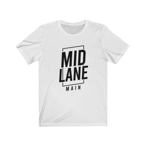 Mid Lane Main League Of Legends LoL Unisex Jersey T-Shirt Tee 5644