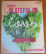 CHAI'S PLATEFUL OF LOVE - P/B 2016 CHAI CANCER CARE **UK POST £3.25**