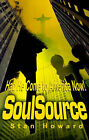 Soulsource: Had He Come to America Now! by Stan Howard (Paperback / softback, 2002)
