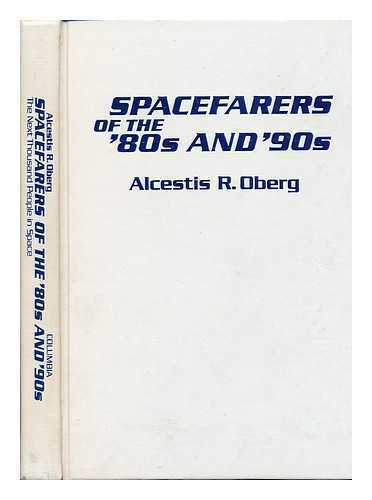 Spacefarers of the '80s and '90s : the Next Thousand People in Space