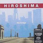 The Bridge 0053361907662 by Hiroshima SACD