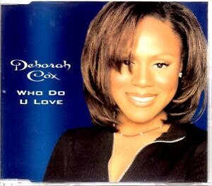 DEBORAH COX  WHO DO U LOVE  6 TRACK 1996 REMIXES CD SINGLE - <span itemprop='availableAtOrFrom'>LINCOLN, Lincolnshire, United Kingdom</span> - DEBORAH COX  WHO DO U LOVE  6 TRACK 1996 REMIXES CD SINGLE - LINCOLN, Lincolnshire, United Kingdom