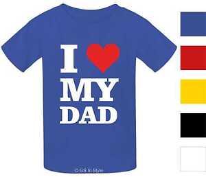 Kids-100-Coton-T-shirt-I-LOVE-MY-DAD-design-garcons-filles-i-coeur-mon-pere-T-shirt