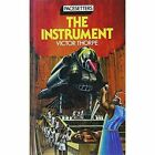 The Instrument by Victor Thorpe (Hardback, 1982)