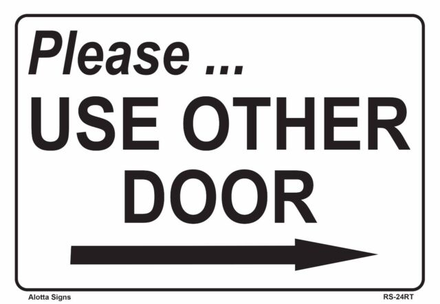 Please Use Other Door With Right Arrow 7x10 Heavy Duty Plastic Sign