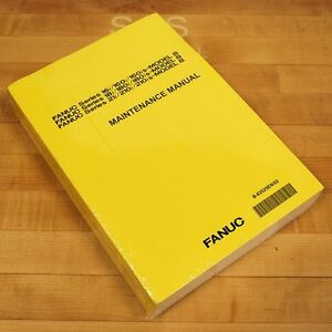 Fanuc B-63525EN/02 Maintenance Manual - NEW