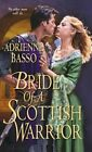 Bride of a Scottish Warrior by Adrienne Basso (Paperback, 2014)