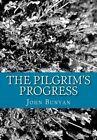 The Pilgrim's Progress by John Bunyan (Paperback / softback, 2013)