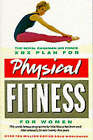 X. B. X. Plan for Physical Fitness for Women by Royal Canadian Air Force (Paperback, 1986)