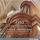 1753: Œuvres du Livre d'orgue de Montréal, Lebègue, Nivers, Marchand, d'Anglebert (2016)