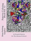 Patterns Coloring Book Vol. 12 by Marti Jo's Coloring (Paperback / softback, 2014)