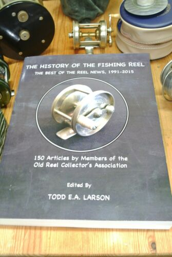The History of the Fishing Reel:The Best of The Reel News SOFTCOVER
