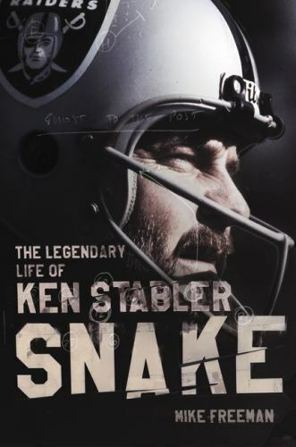 Snake: The Legendary Life of Ken Stabler by Freeman, Mike in Used - Like New