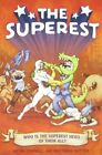 The Superest: Who Is the Superest Hero of the All? by Kevin Cornell, Matthew Sutter (Paperback / softback, 2010)