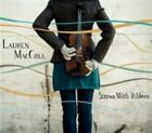 Strewn With Ribbons Lauren MacColl & The MacCollective Audio CD