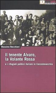 Massimo-Recchioni-Il-tenente-Alvaro-la-Volante-Rossa-DeriveApprodi
