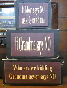 Grandma-Never-Says-No-Country-Primitive-Rustic-Stacking-Blocks-Wooden-Sign-Set