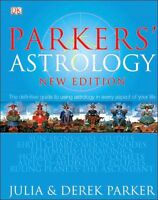 Parkers' Astrology: Essential Guide To Using Astrology In Your Daily Life