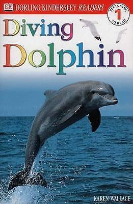 """AS NEW"" Diving Dolphin (DK Readers Level 1), Wallace, Karen, Book"