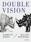 Double Vision: Albrecht Deurer/William Kentridge by Sieveking Verlag (Paperback, 2016)